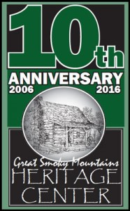 GSMHC 10th Anniversary Open House @ Great Smoky Mountain Heritage Center | Townsend | Tennessee | United States